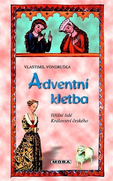 Adventní kletba - Vlastimil Vondruška