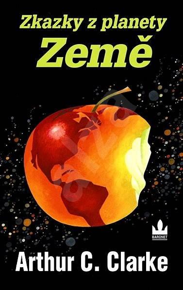 Zkazky z planéty Zem - Arthur C. Clarke