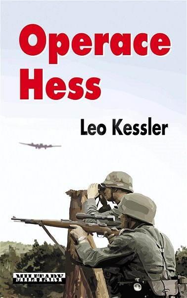 Operace Hess - Leo Kessler