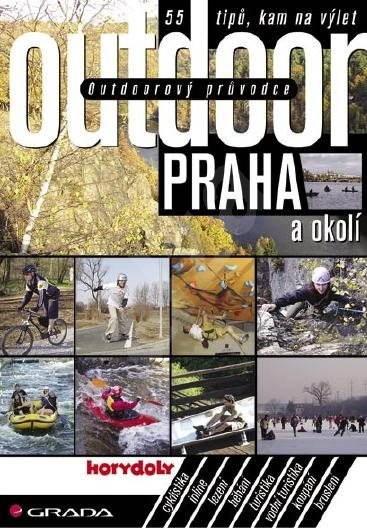 Outdoorový průvodce - Praha a okolí - Jakub Turek