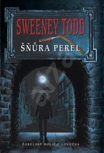 Sweeney Todd - Šňůra perel - neznámy autor