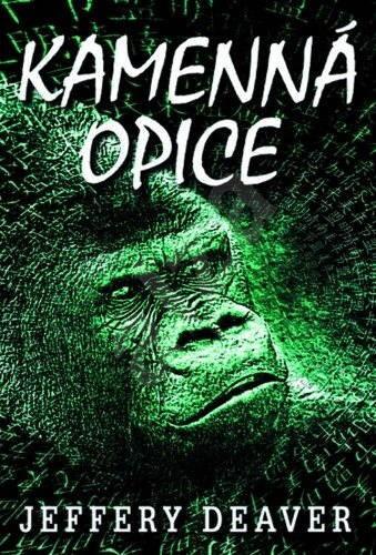 Kamenná opice - Jeffery Deaver