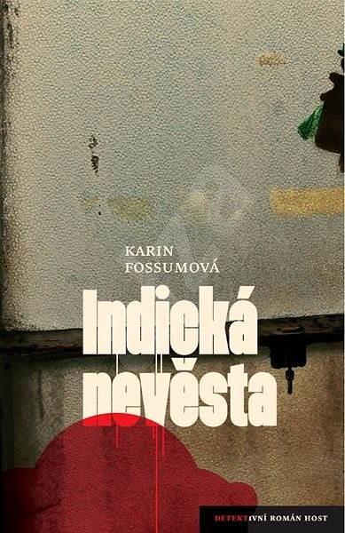 Indická nevěsta - Karin Fossumová