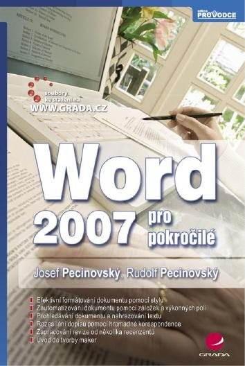 Word 2007 pro pokročilé - Josef Pecinovský