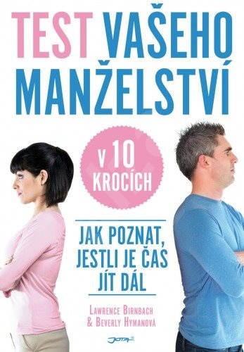 Test vašeho manželství v 10 krocích - Lawrence Birnbach