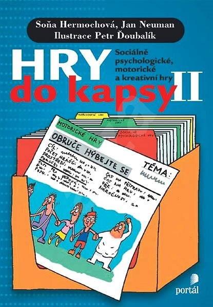 Hry do kapsy II - Soňa Hermochová  Jan Neuman