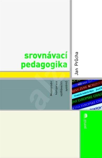 Srovnávací pedagogika - Jan Průcha