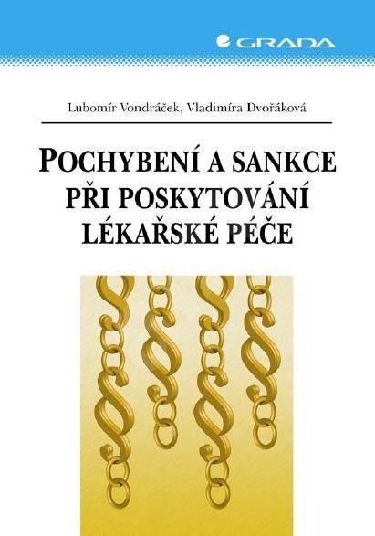 Pochybení a sankce při poskytování lékařské péče - Lubomír Vondráček