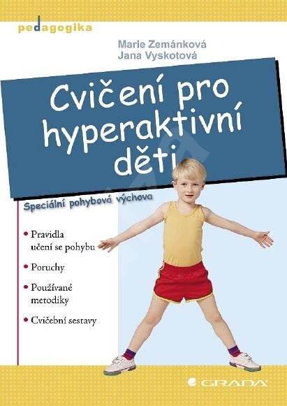Cvičení pro hyperaktivní děti - Marie Zemánková