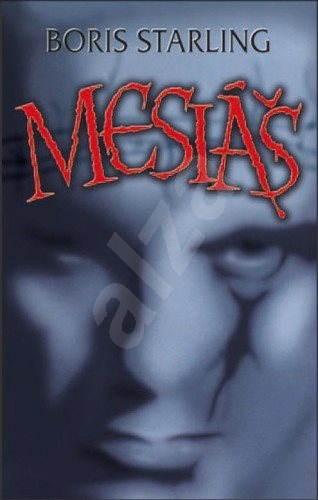Mesiáš - Boris Starling