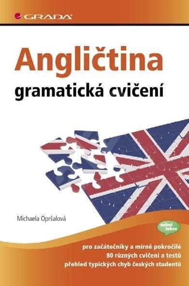 Angličtina - gramatická cvičení - Michaela Opršalová