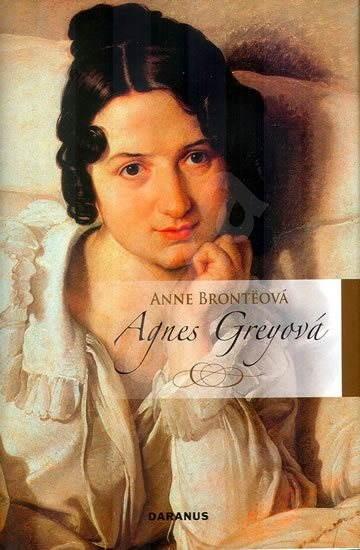 Agnes Greyová - Anne Brontëová