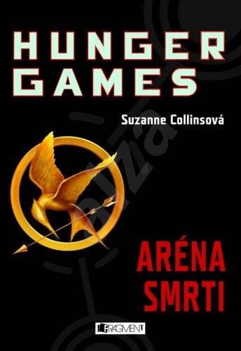 HUNGER GAMES – Aréna smrti - Suzanne Collins