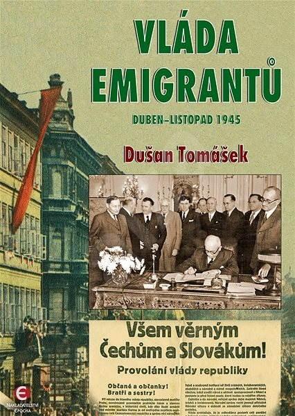 Vláda emigrantů - Dušan Tomášek