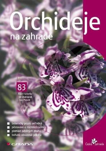 Orchideje na zahradě - Pavel Sekerka