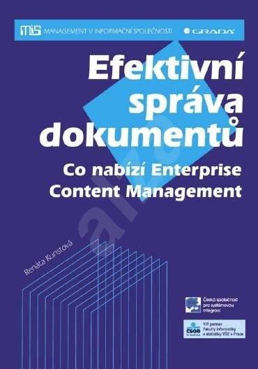 Efektivní správa dokumentů - Renáta Kunstová
