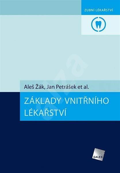 Základy vnitřního lékařství - Aleš Žák