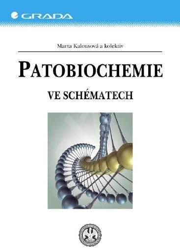 Patobiochemie - kolektív a