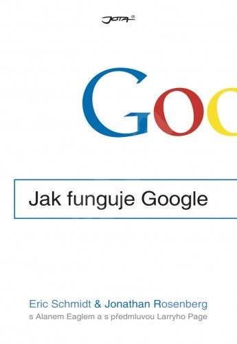 Jak funguje Google - Eric Schmidt