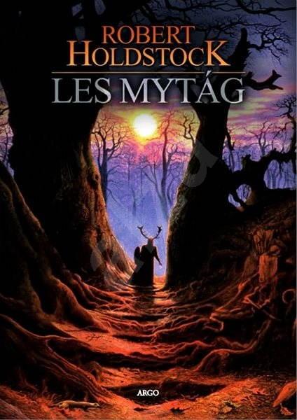 Kniha Les mytág (Robert Holdstock)