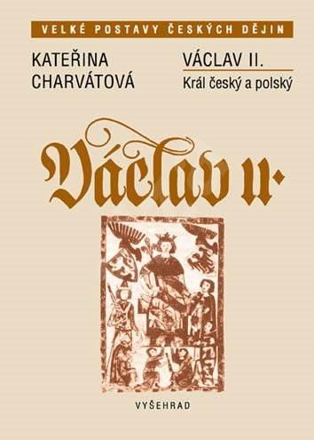 Václav II. - Kateřina Charvátová