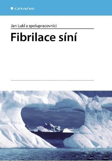 Fibrilace síní - Jan Lukl