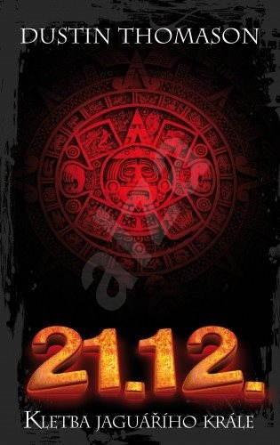 21.12. - Kletba jaguářího krále - Dustin Thomason