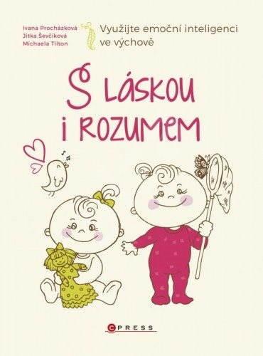 S láskou i rozumem - Ivana Procházková