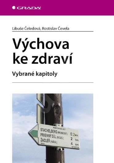 Výchova ke zdraví - Rostislav Čevela