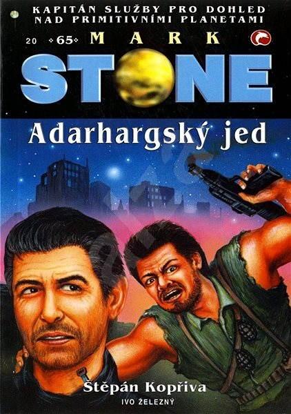 Adarhargský jed - Štěpán Kopřiva
