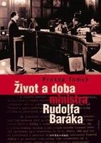 Život a doba ministra Rudolfa Baráka  - Prokop Tomek