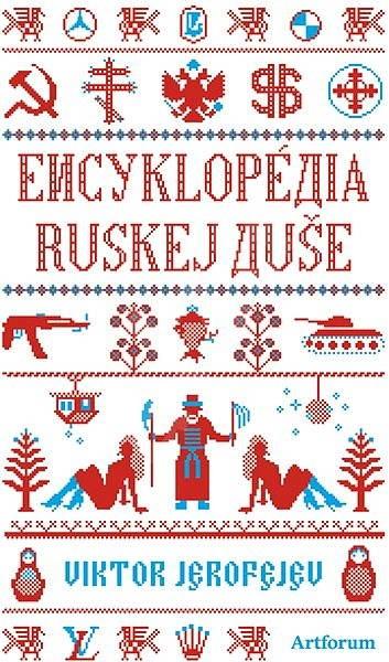 Encyklopédia ruskej duše - Viktor Jerofejev
