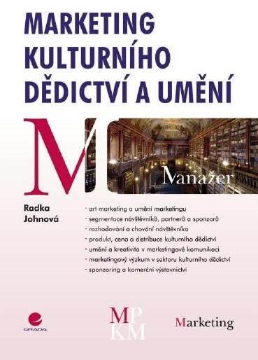 Marketing kulturního dědictví a umění - Radka Johnová
