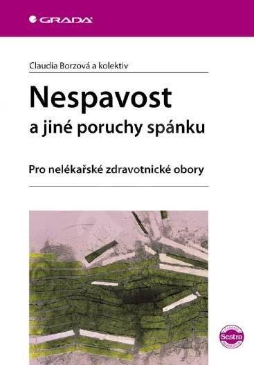 Nespavost a jiné poruchy spánku - Claudia Borzová