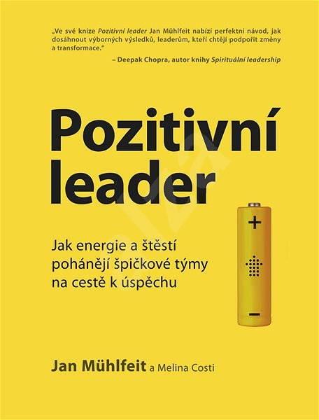 Pozitivní leader - Jan Mühlfeit