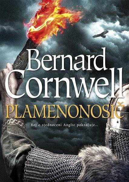 Plamenonosič - Bernard Cornwell