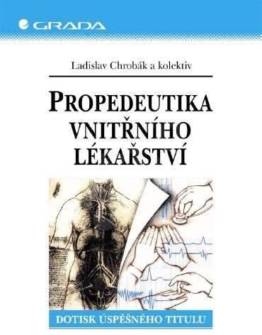 Propedeutika vnitřního lékařství - Ladislav Chrobák