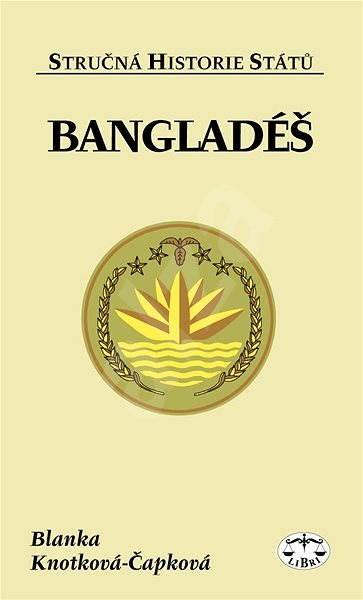 Bangladéš - Blanka Knotková