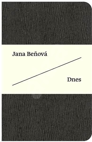 Dnes - Jana Beňová