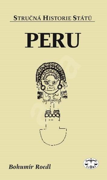 Peru - Bohumil Roedl