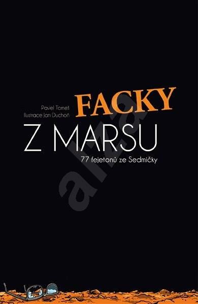 Facky z Marsu - Pavel Tomeš