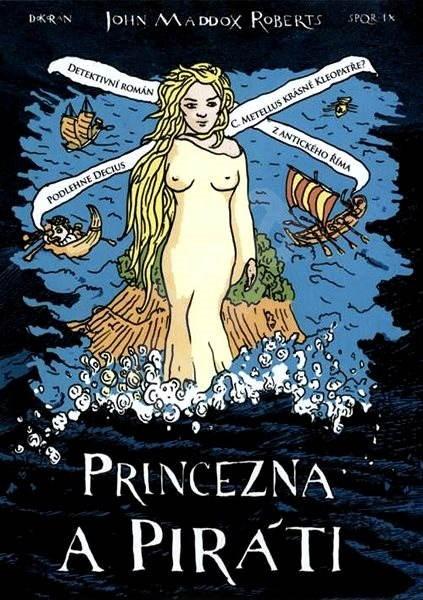 Princezna a piráti (SPQR IX) - John Maddox Roberts