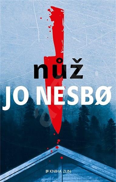 Nůž - Jo Nesbo