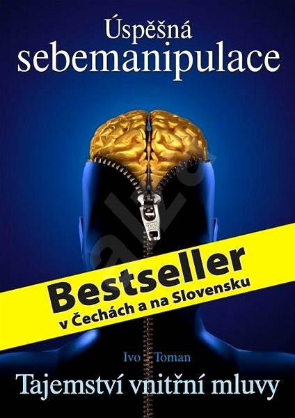 Úspěšná sebemanipulace - Ivo Toman