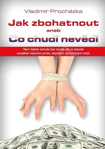 Jak zbohatnout - Vladimír Procházka