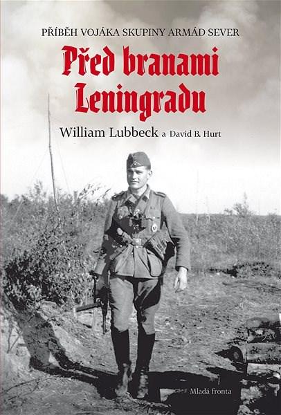 Před branami Leningradu - William Lubbeck