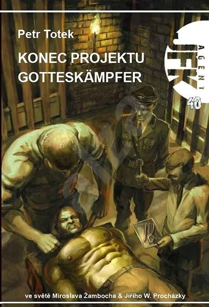 JFK 040 Konec projektu Gotteskämpfer - Petr Totek