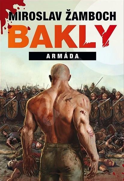 Bakly - Armáda - Miroslav Žamboch