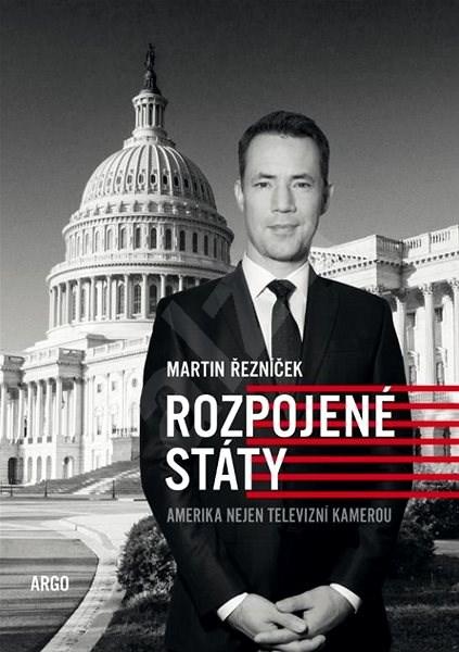 Rozpojené státy - Martin Řezníček