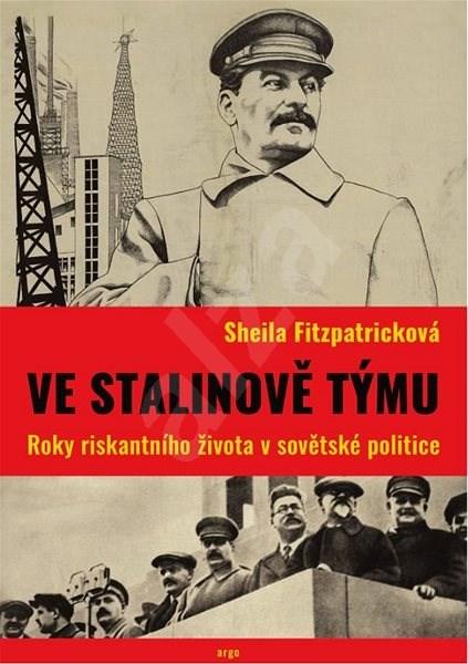 Ve Stalinově týmu - Sheila Fitzpatricková